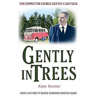 Gently in Trees by Alan Hunter