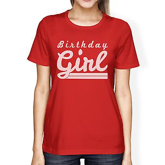 Birthday Girl T-Shirt Womens Red Graphic Tee Funny Gift For Friends