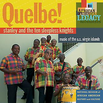 Stanley and the Ten Sleepless Knights - Quelbe! Music of the U.S. Virgin Islands [CD] USA import