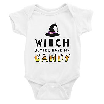Witch Better Have My Candy Baby Bodysuit Gift White