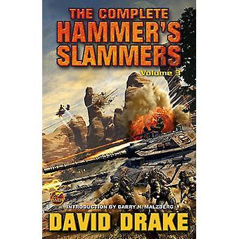 The Complete Hammer's Slammers - v. 3 by David Drake - 9781439133965 B