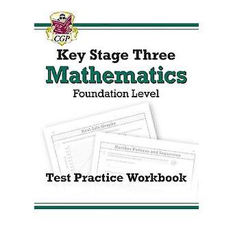 KS3 Maths Test Practice Workbook - Foundation by CGP Books - CGP Book