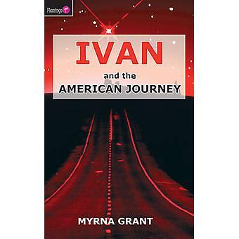 Ivan ed il viaggio americano da Myrna Grant - 9781845501310 libro