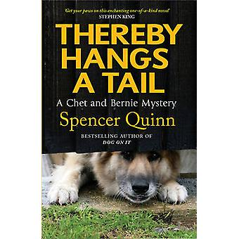 Thereby Hangs a Tail by Spencer Quinn - 9781847398376 Book