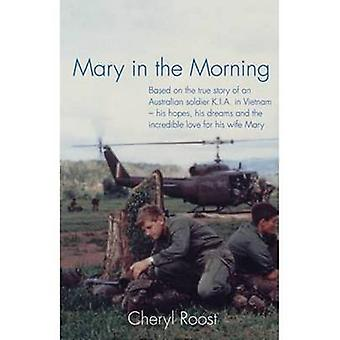 Mary in the Morning by Cheryl Roost - 9781922175069 Book