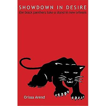 Showdown in Desire - The Black Panthers Take a Stand in New Orleans by