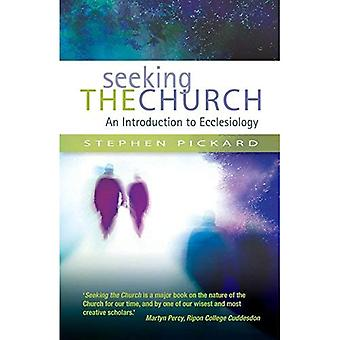 Seeking the Church: An introduction to Ecclesiology