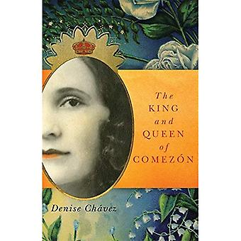 The King and Queen of Comezon (Chicana & Chicano Visions of the Americas)