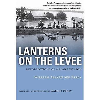 Linternas en el Malecón: recuerdos del hijo de un plantador (biblioteca de la civilización meridional)