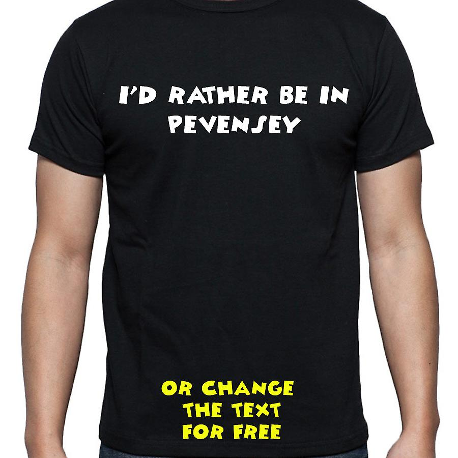 I'd Rather Be In Pevensey Black Hand Printed T shirt