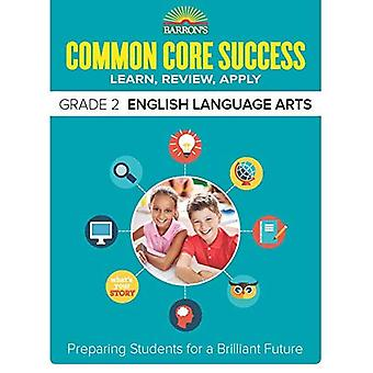 Barron's Common Core Success Grade 2 Ela Workbook (Core Success Workbook)