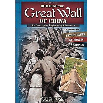 Building the Great Wall of China: An Interactive Engineering Adventure (You Choose: Engineering Marvels) (You...