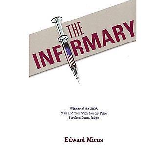 L'infirmerie (mèche poésie premier livre)