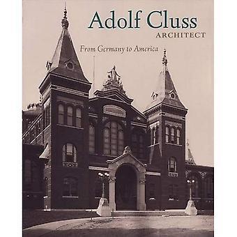 Adolf Cluss, Architekt: Von Deutschland nach Amerika