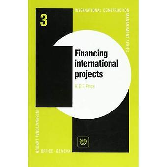 Financing International Projects (International Construction Management)