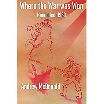 Waar de oorlog werd gewonnen