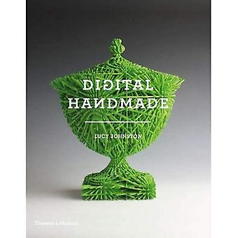 Digital handgjorda: Hantverk i den nya industriella revolutionen