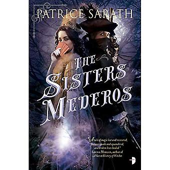 The Sisters Mederos: A Tale of Port Saint Frey
