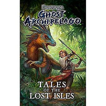 Frostgrave: Ghost skärgård: berättelser om de förlora öarna (Frostgrave Ghost skärgård)