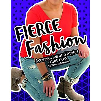Fierce Fashions, Accessories, and Styles That Pop (DIY Fearless Fashion 4D)