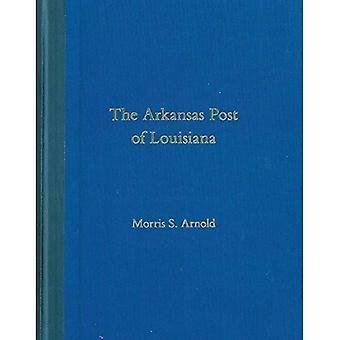 Le poste Arkansas, Louisiane