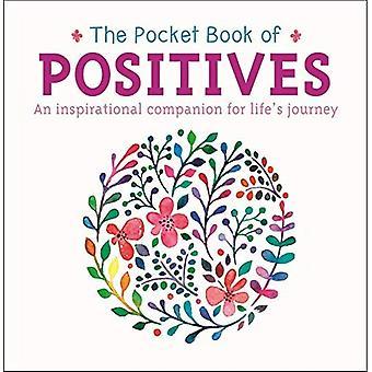 Le livre de poche de positifs: un compagnon source d'inspiration pour le chemin de la vie (livre de poche...)