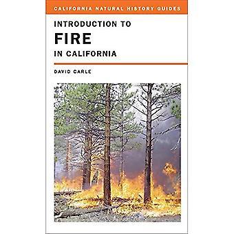 Introducción al fuego en California (guías de Historia Natural de California)