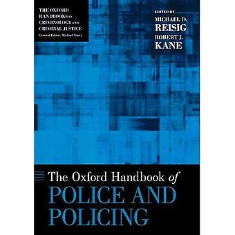 The Oxford Handbook of Police and Policing (Oxford� Handbooks)