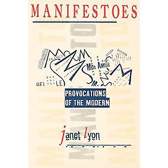 Manifester - provokationer af moderne af Janet Lyon - 9780801485916