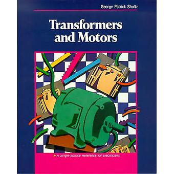 Transformers and Motors by Schultz & George Patrick