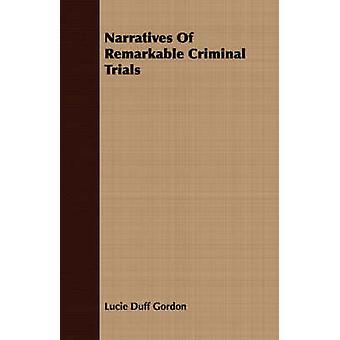 Erzählungen von bemerkenswerten Strafverfahren durch Gordon & Lucie Duff