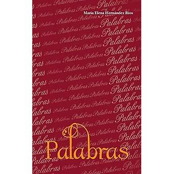 Palabras by Rios & Maria Elena Hernandez