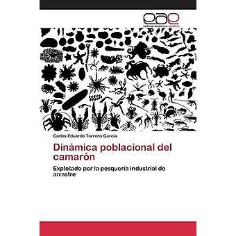 Dinmica poblacional del camarn by Torrens Garcia Carlos Eduardo