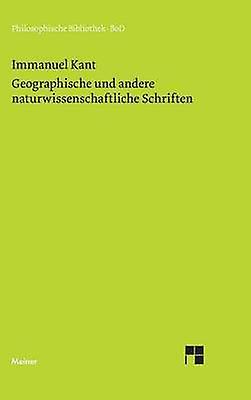 Geographische und andere naturwissenschaftliche Schriften by Kant & Imhommeuel