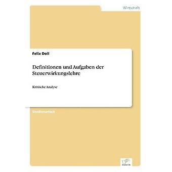 Definitionen und Aufgaben der Steuerwirkungslehre af dukke & Felix