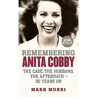 Remembering Anita Cobby - The Case - the Husband - the Aftermath - 30