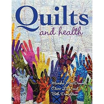 Quilts and Health by Marsha Macdowell - 9780253032263 Book