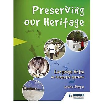 Perserving Our Heritage Level 1 Part 2 by Bahamas Ministry Education