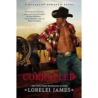 Corralled by Lorelei James - 9780451230133 Book