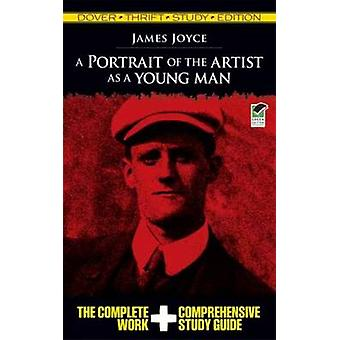 A Portrait of the Artist as a Young Man by James Joyce - 978048648249