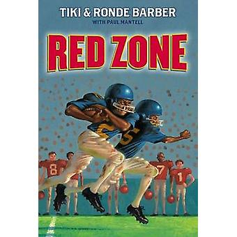 Red Zone by Tiki Barber - Ronde Barber - Paul Mantell - 9781416968610