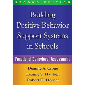 Building Positive Behavior Support Systems in Schools - Functional Beh