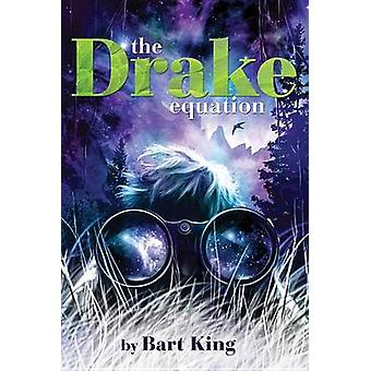 The Drake Equation by Bart King - 9781484725542 Book
