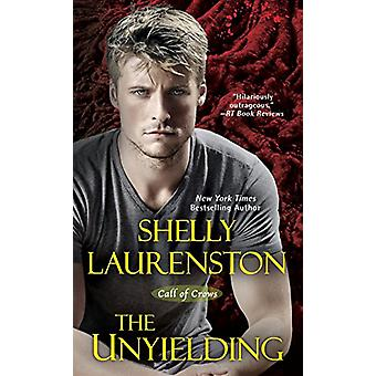 The Unyielding by Shelly Laurenston - 9781617735158 Book
