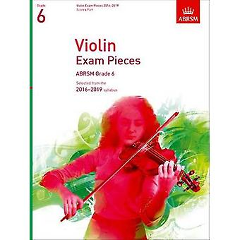 Violin Exam Pieces 2016-2019 - ABRSM Grade 6 - Score & Part - Selected