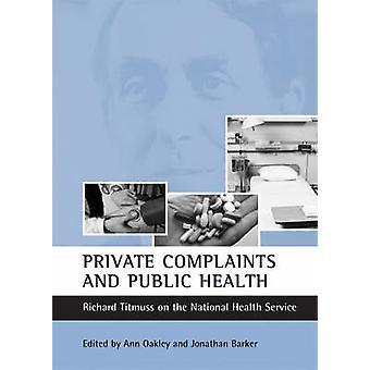 Privata klagomål och folkhälsa-Richard Titmuss på National
