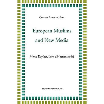 European Muslims and New Media by Merve Kayikci - 9789462701069 Book