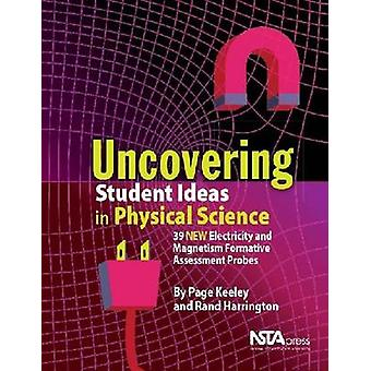 Uncovering Student Ideas in Physical Science - 39 New Electricity and