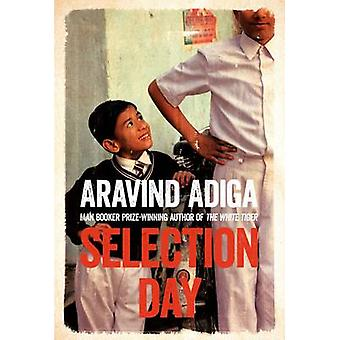 Selection Day by Aravind Adiga - 9781509806232 Book