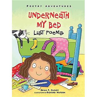 Underneath My Bed - List Poems by Brian P Cleary - Richard Watson - 97